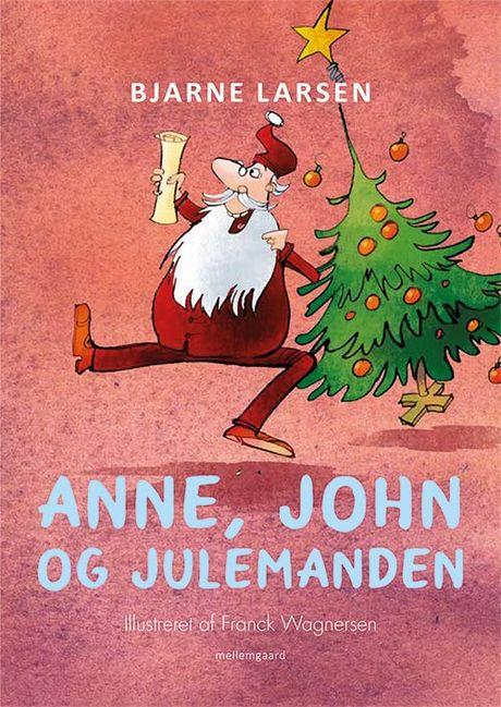 Anne, John og Julemanden  - Maneno - 13822