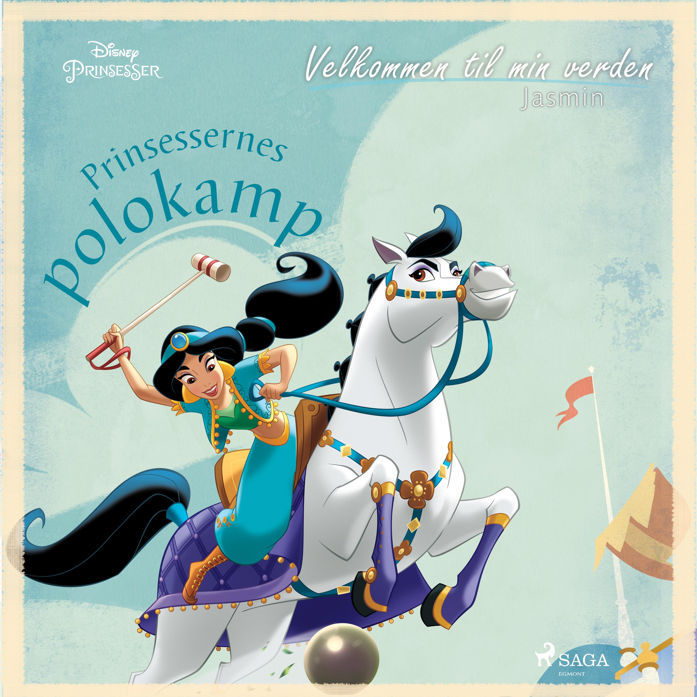 Velkommen til min verden - Jasmin - Prinsessernes polokamp - Maneno