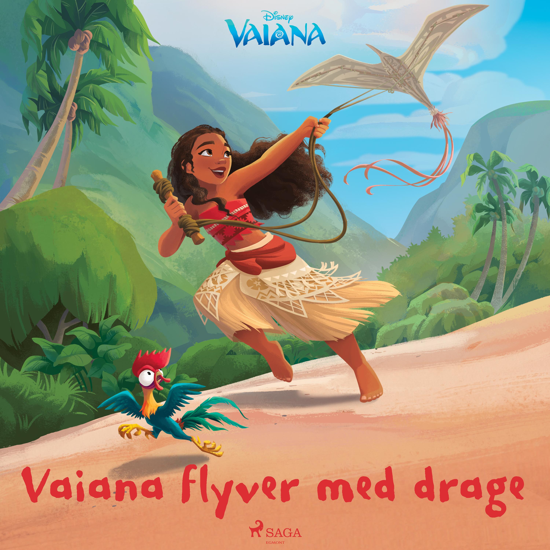 Vaiana - Vaiana flyver med drage - Maneno