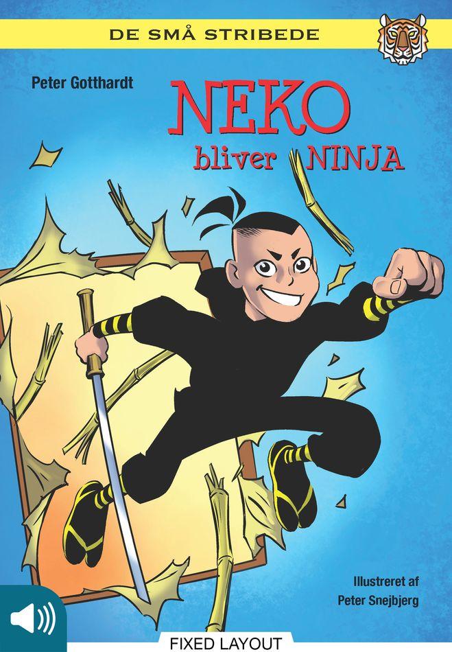 De små stribede: Neko bliver ninja - Maneno