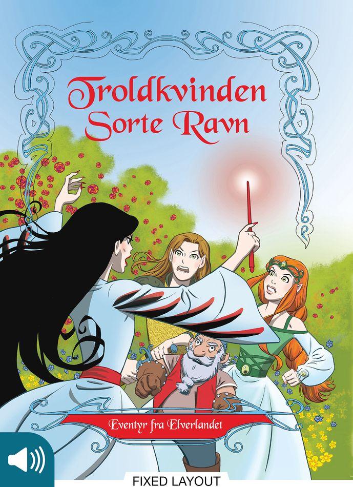 Eventyr fra Elverlandet 2: Troldkvinden Sorte Ravn - Maneno