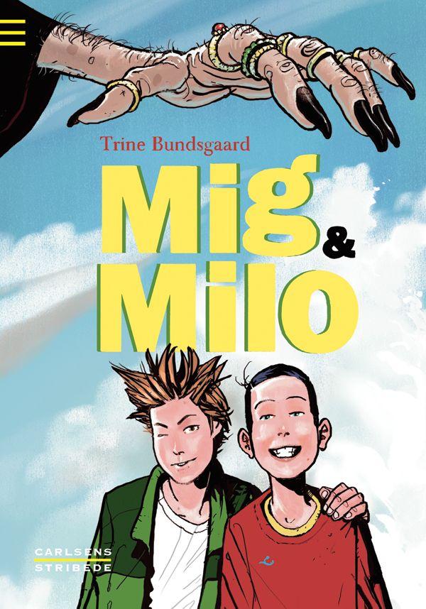 Mig og Milo - Maneno