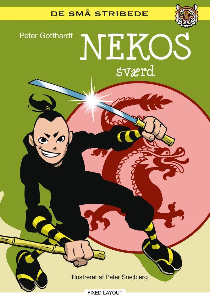 De små stribede: Nekos sværd - Maneno
