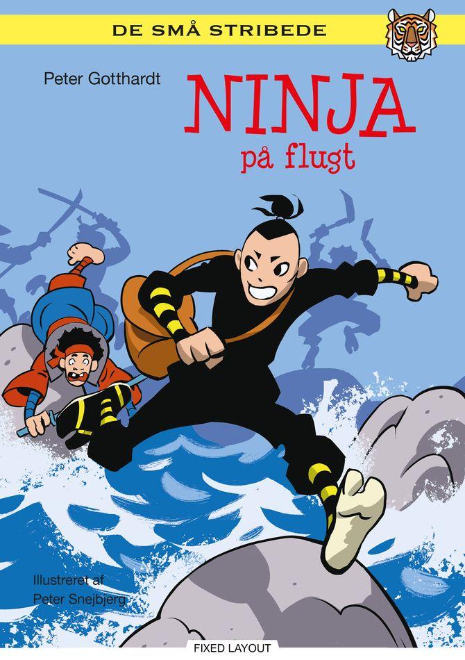 De små stribede: Ninja på flugt - Maneno