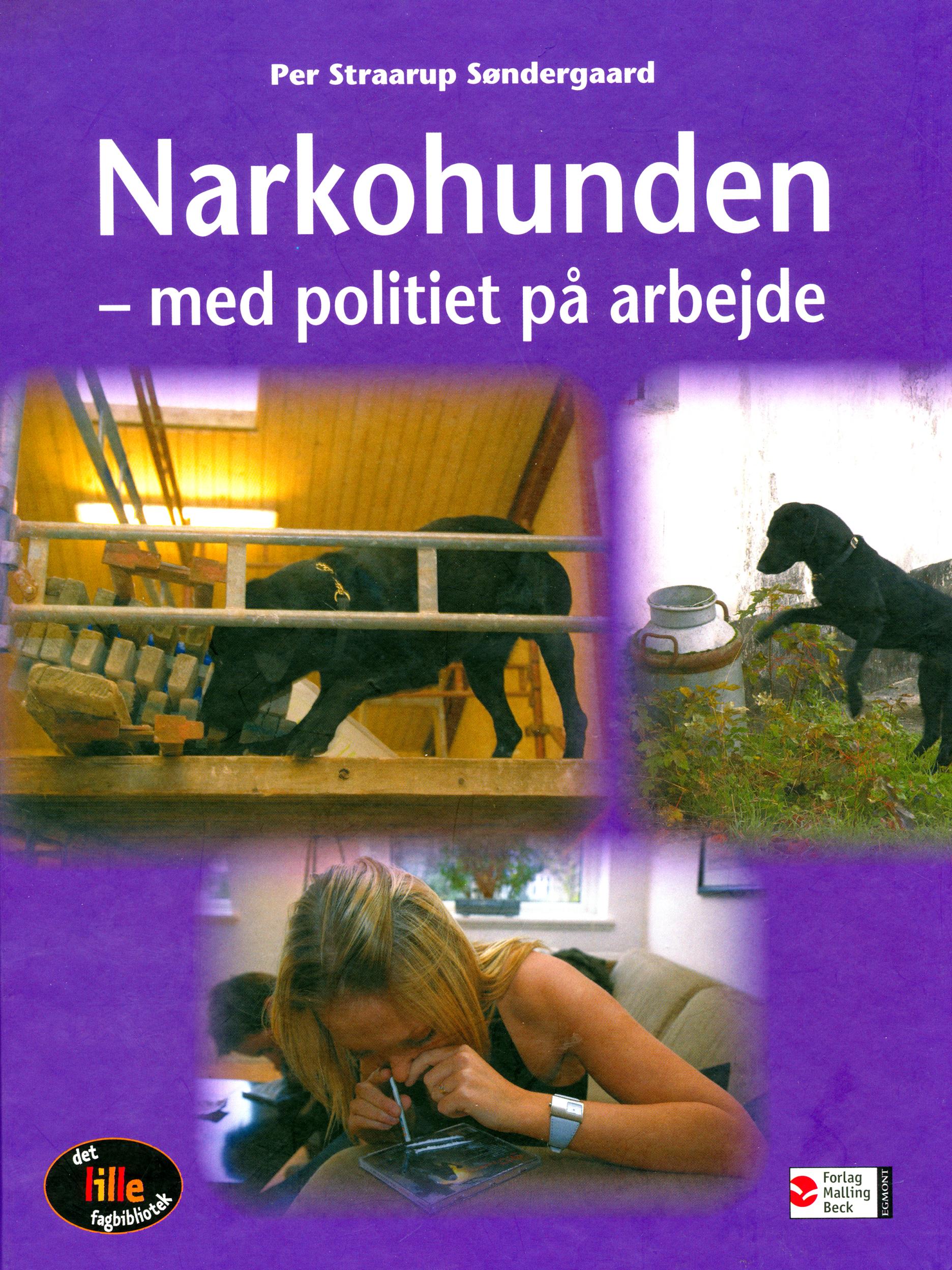 Narkohunden: med politiet på arbejde - Maneno