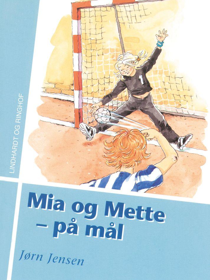 Mia og Mette - på mål - Maneno