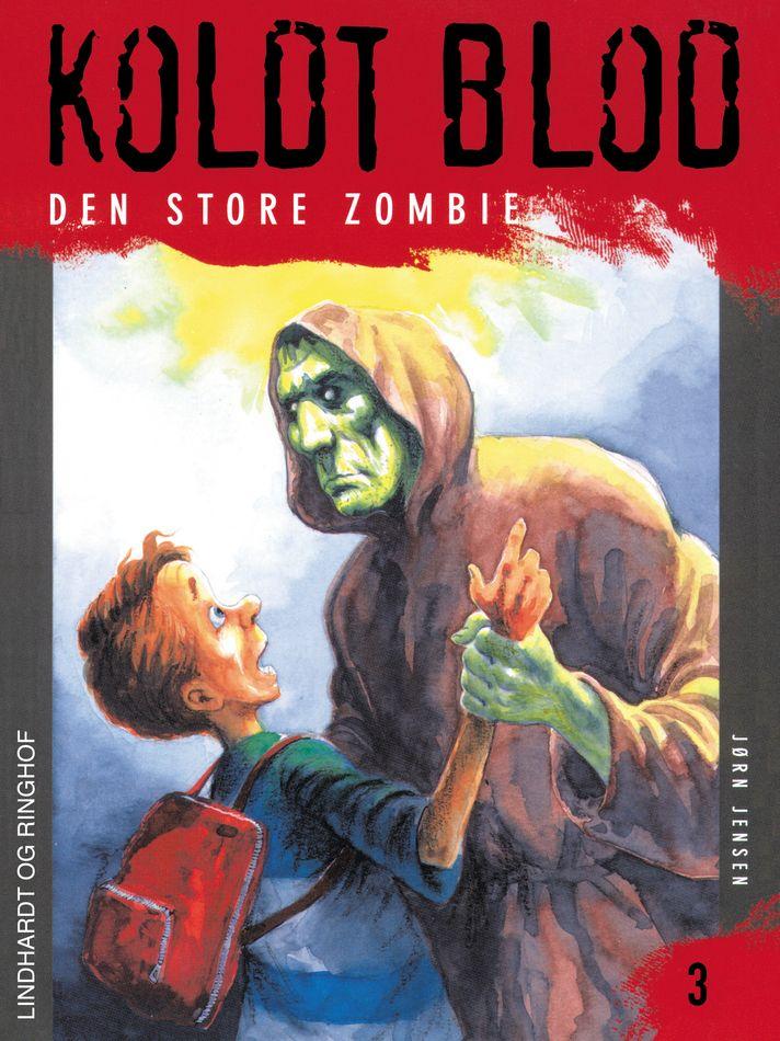 Koldt blod 3 - Den store zombie - Maneno