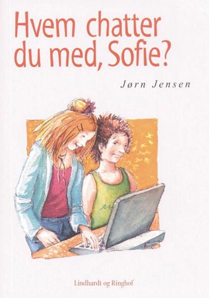 Sofiebøgerne: Hvem chatter du med, Sofie? - Maneno