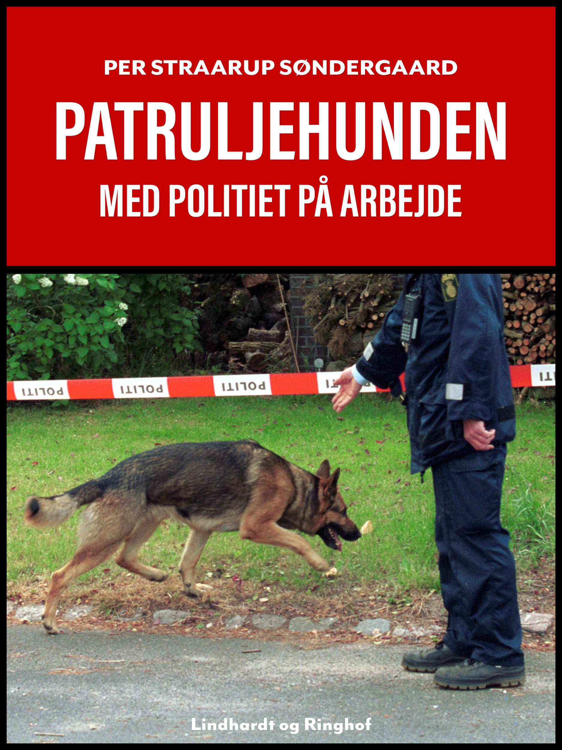 Patruljehunden: med politiet på arbejde - Maneno