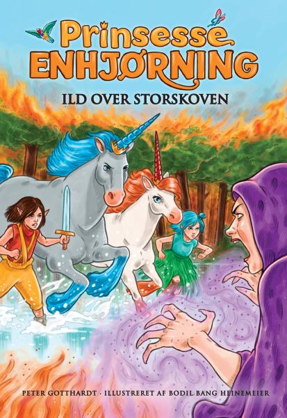 Prinsesse Enhjørning #8: Ild over Storskoven - Maneno