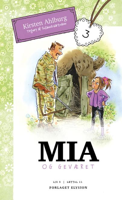 Mia 3: Geværet - Maneno