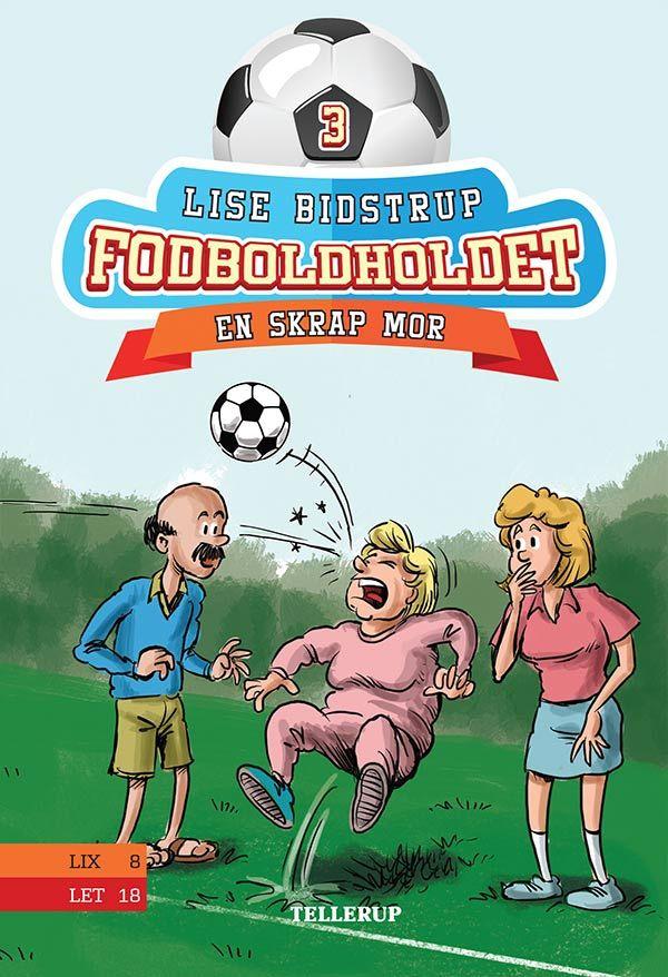 Fodboldholdet #3: En skrap mor - Maneno